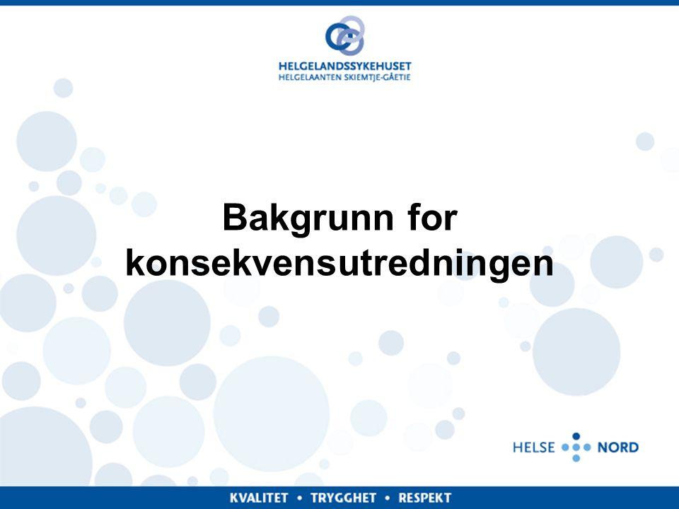 Administrerende direktør - Helgelandssykehuset HF Styringsgruppen • Adm.