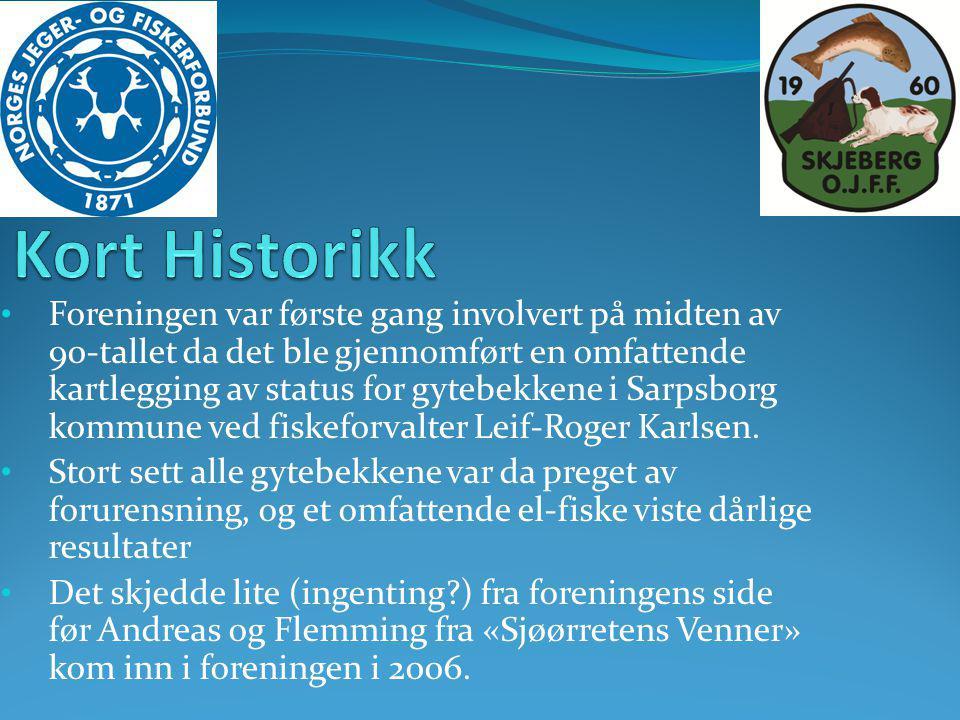• Foreningen var første gang involvert på midten av 90-tallet da det ble gjennomført en omfattende kartlegging av status for gytebekkene i Sarpsborg k