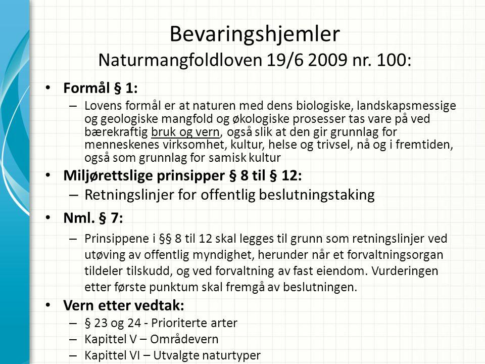 Bevaringshjemler Naturmangfoldloven 19/6 2009 nr.