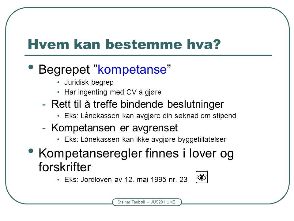 Steinar Taubøll - UMB Systematikken i fvl.§ 6 • En generell skjønnsmessig regel -2.