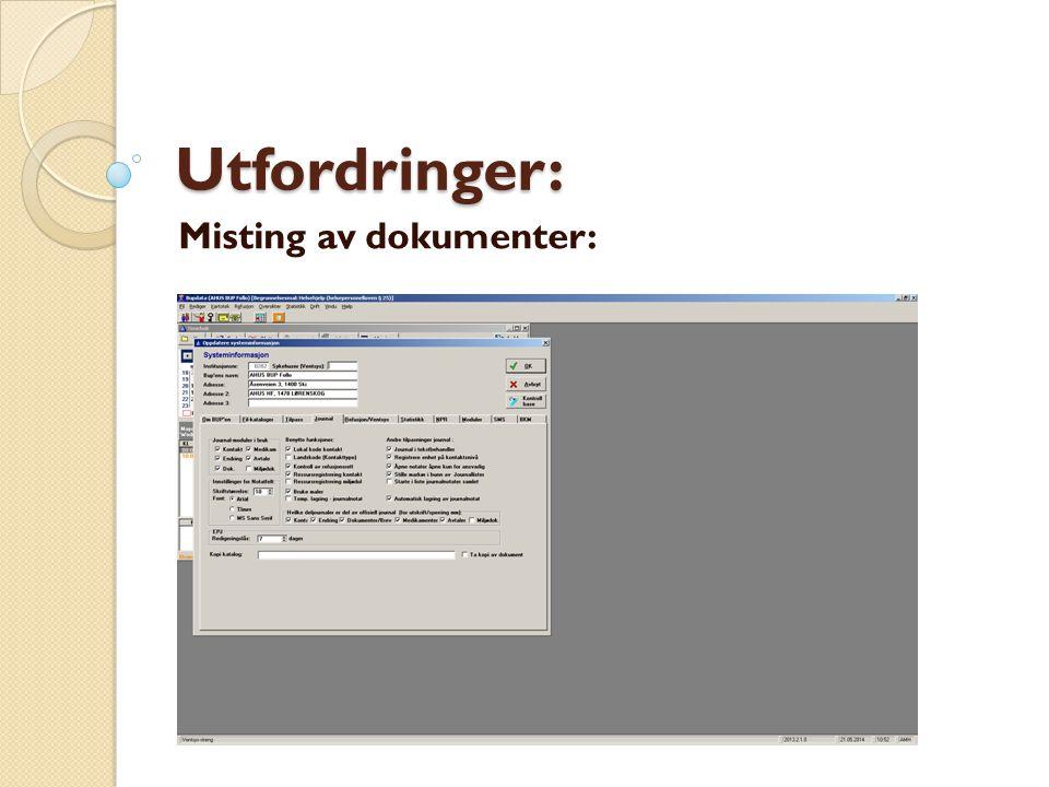 Utfordringer: Misting av dokumenter: