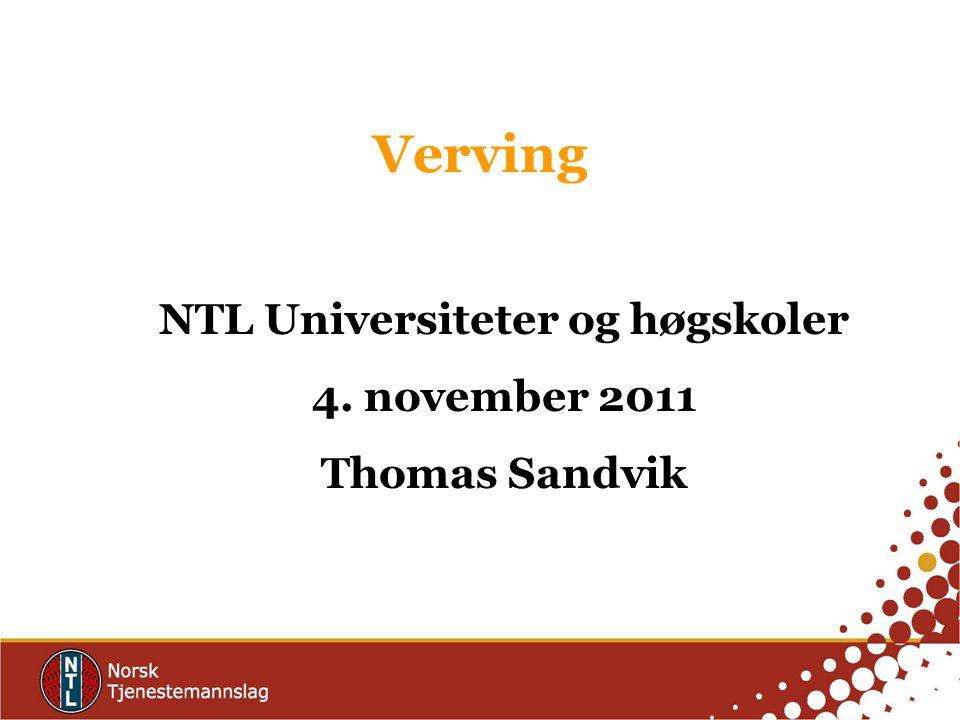 Verving •Den viktigste grunnen til at din kollega ikke er medlem av NTL: er at hun ikke har blitt spurt!