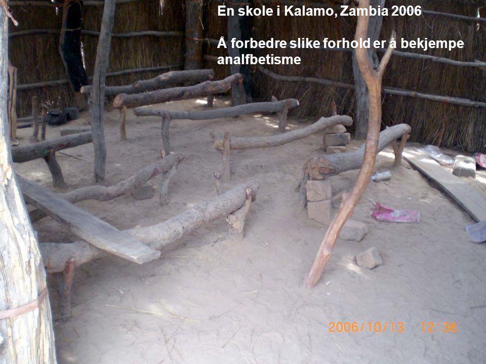 En skole i Kalamo, Zambia 2006 Å forbedre slike forhold er å bekjempe analfbetisme