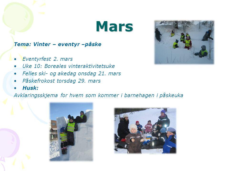 Mars Tema: Vinter – eventyr –påske •Eventyrfest 2.