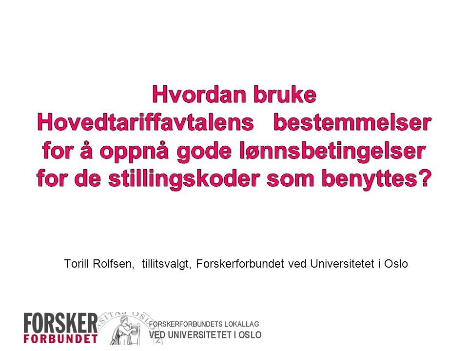 Torill Rolfsen, tillitsvalgt, Forskerforbundet ved Universitetet i Oslo