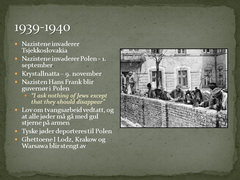  Nazistene invaderer Tsjekkoslovakia  Nazistene invaderer Polen - 1.