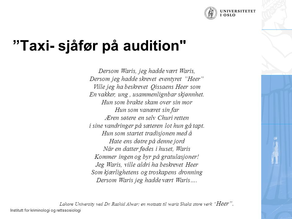 "Institutt for kriminologi og rettssosiologi ""Taxi- sjåfør på audition"