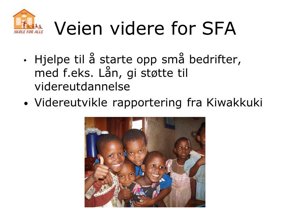 Veien videre for SFA • Hjelpe til å starte opp små bedrifter, med f.eks. Lån, gi støtte til videreutdannelse • Videreutvikle rapportering fra Kiwakkuk