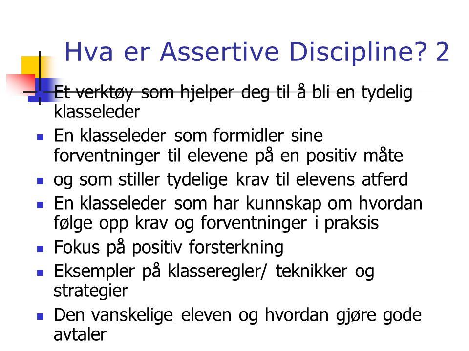 Hvorfor Assertive Discipline.