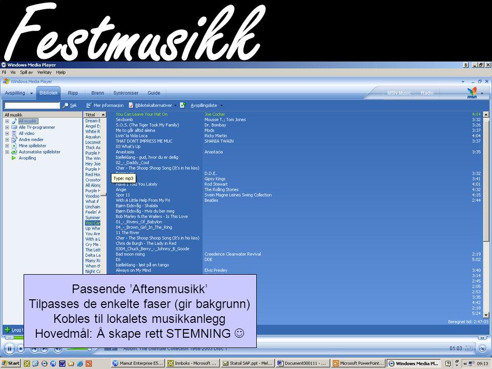 CompleteHuman TM Festmusikk Passende 'Aftensmusikk' Tilpasses de enkelte faser (gir bakgrunn) Kobles til lokalets musikkanlegg Hovedmål: Å skape rett STEMNING 