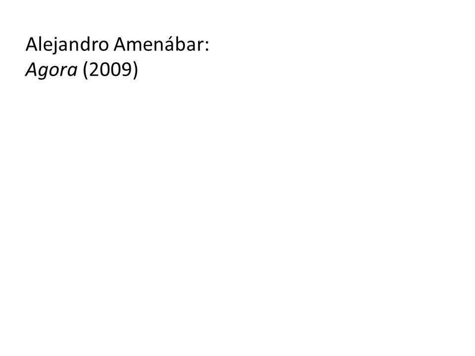 Alejandro Amenábar: Agora (2009)