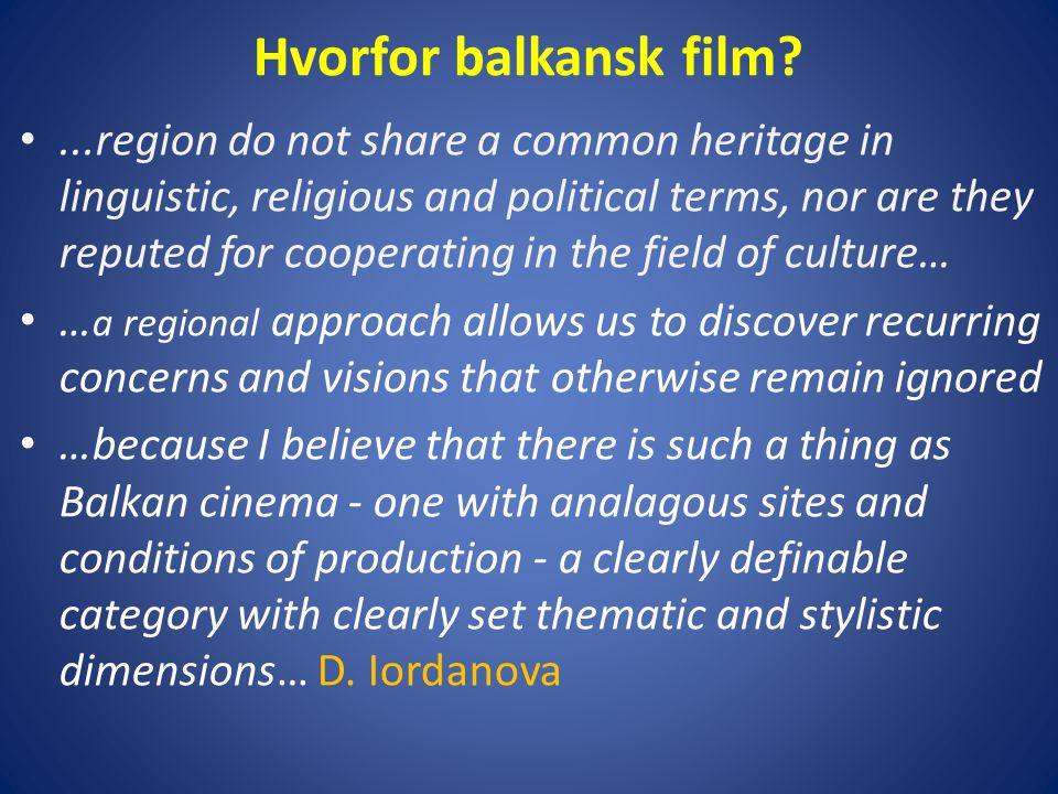 Hvorfor balkansk film.