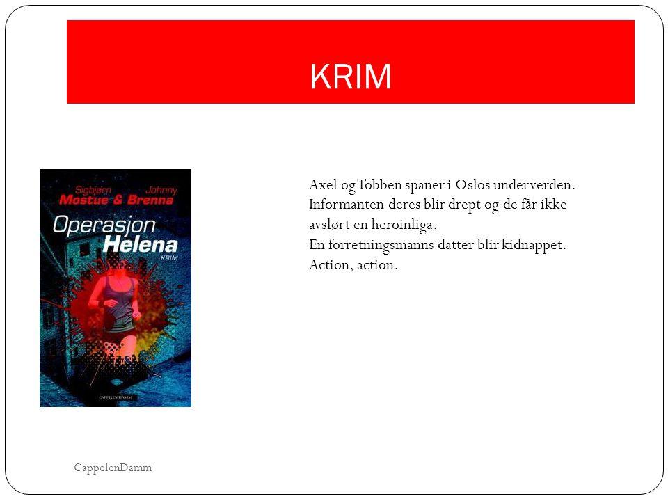 KRIM Axel og Tobben spaner i Oslos underverden. Informanten deres blir drept og de får ikke avslørt en heroinliga. En forretningsmanns datter blir kid