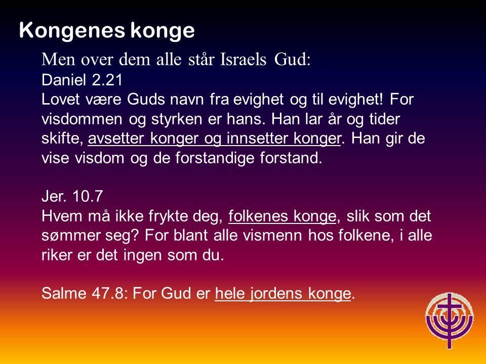 Jødiske røtter… Kongenes konge Joh.3.16