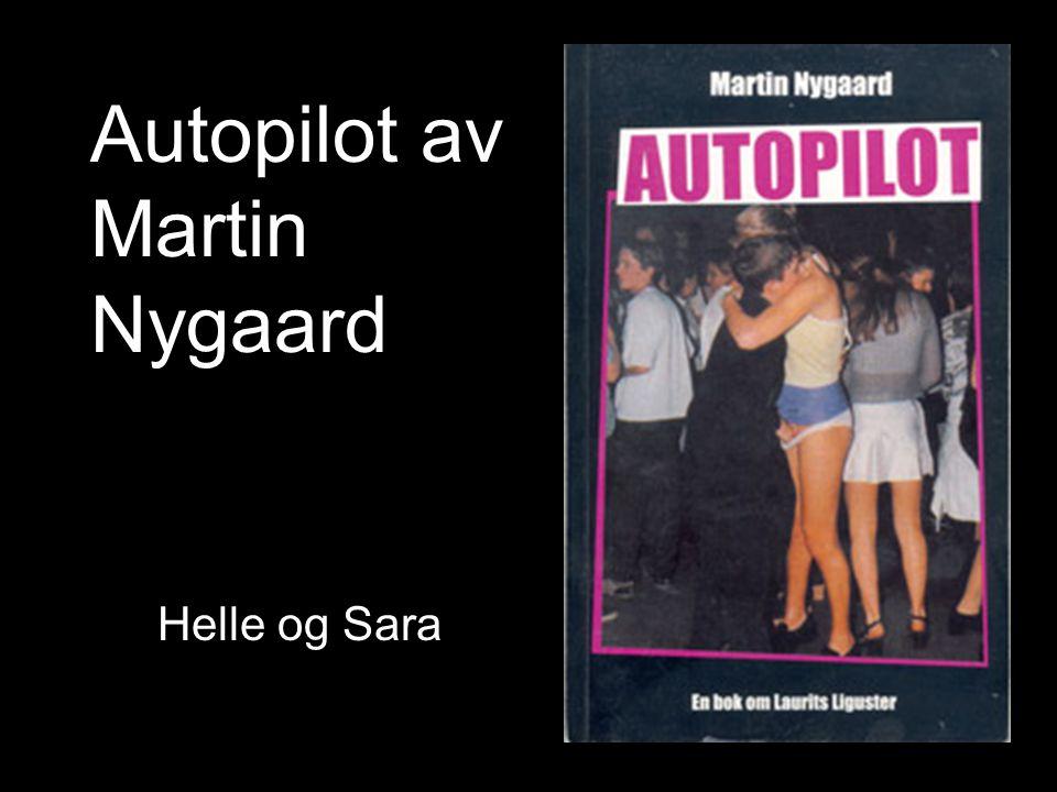 Martin Joyce Nygaard •Født 27.