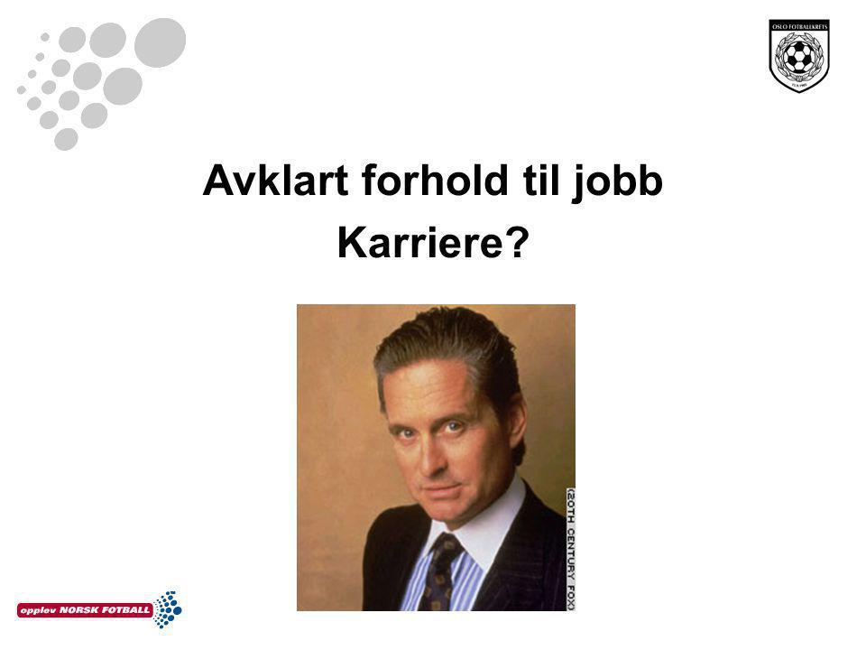 Avklart forhold til jobb Karriere