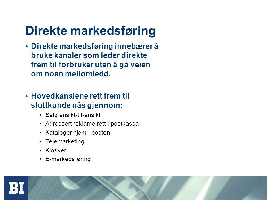 Direkte markedsføring • Direkte markedsføring innebærer å bruke kanaler som leder direkte frem til forbruker uten å gå veien om noen mellomledd. • Hov