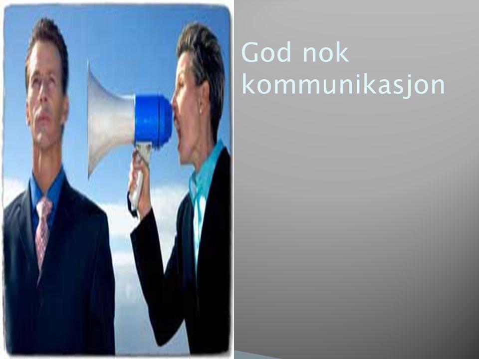 God nok kommunikasjon