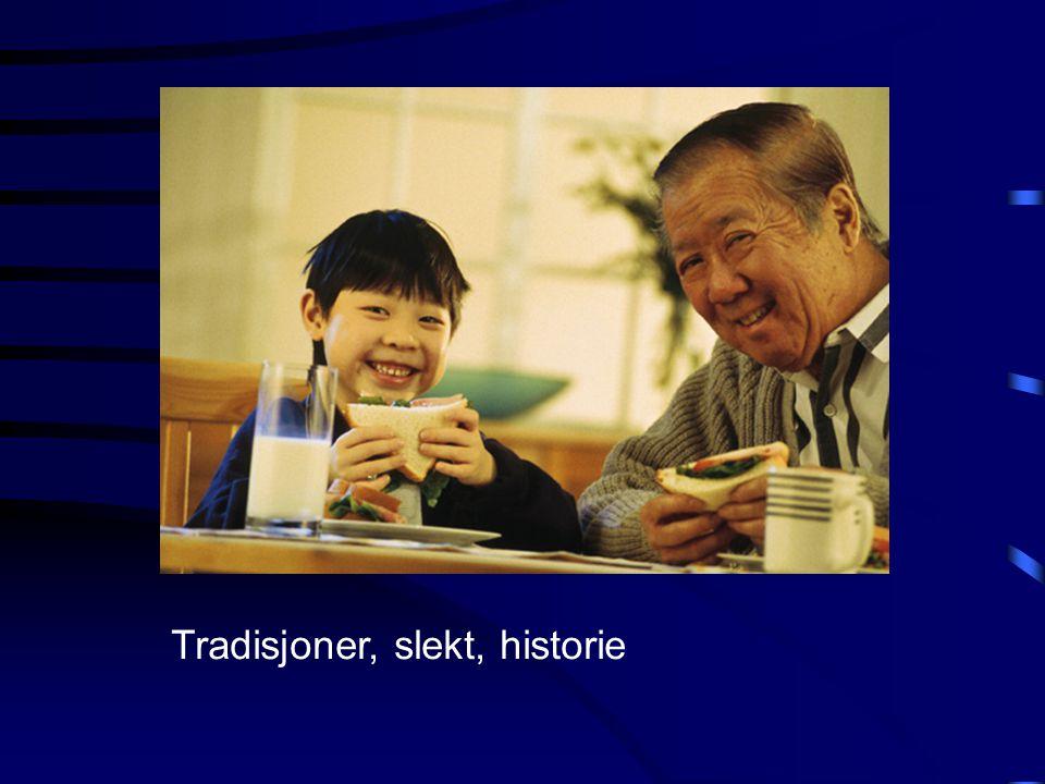 Tradisjoner, slekt, historie