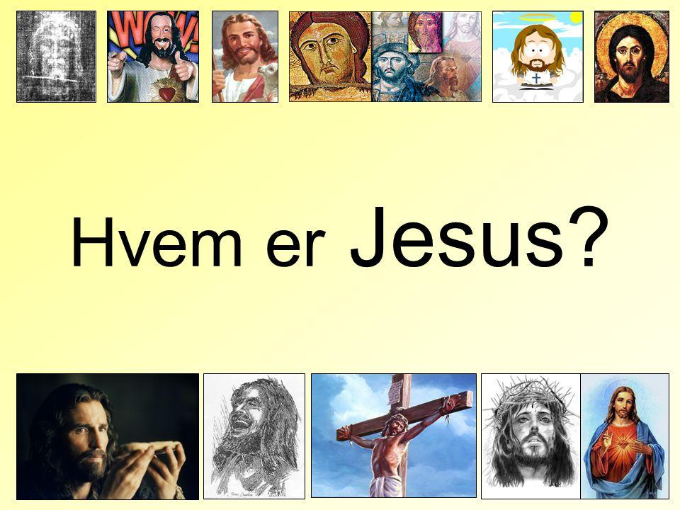 Hvem er Jesus?