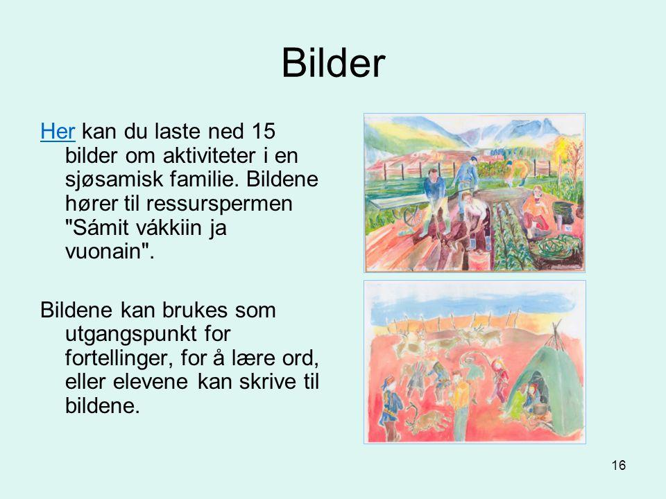 16 Bilder HerHer kan du laste ned 15 bilder om aktiviteter i en sjøsamisk familie. Bildene hører til ressurspermen