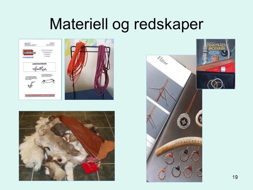19 Materiell og redskaper