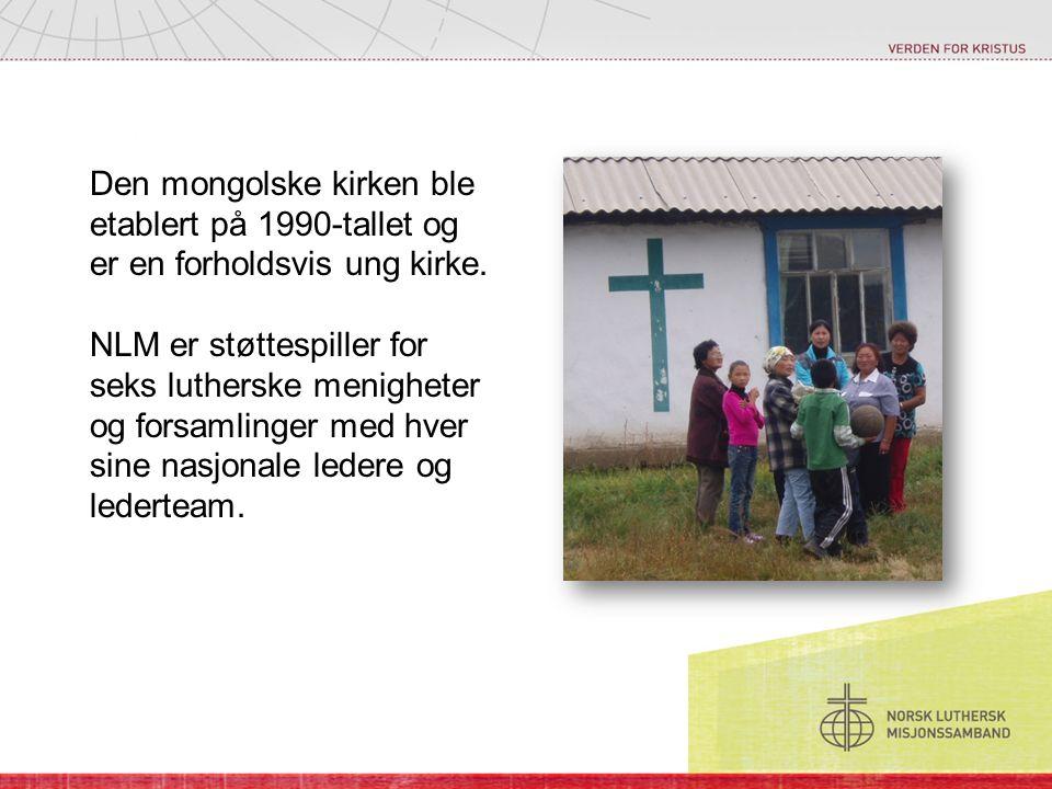 Den mongolske kirken ble etablert på 1990-tallet og er en forholdsvis ung kirke.
