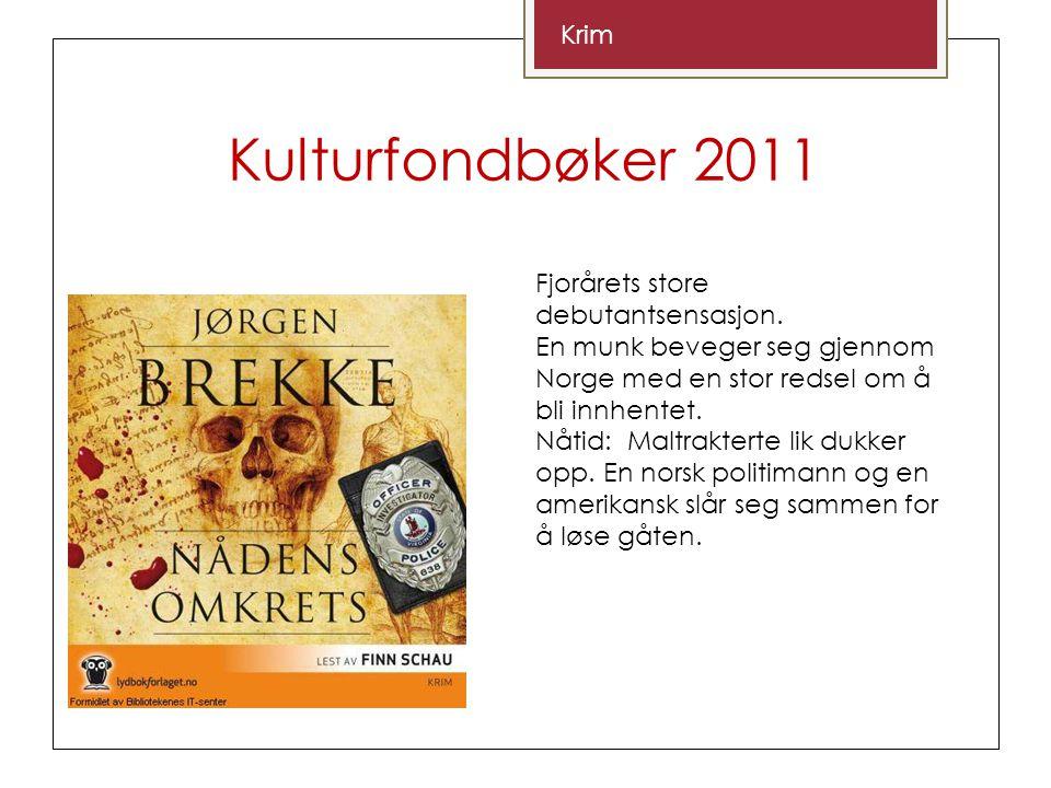Kulturfondbøker 2011 Krim Fjorårets store debutantsensasjon.