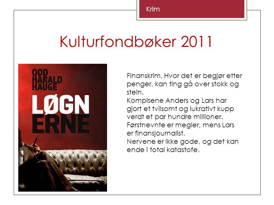 Kulturfondbøker 2011 Krim Finanskrim.