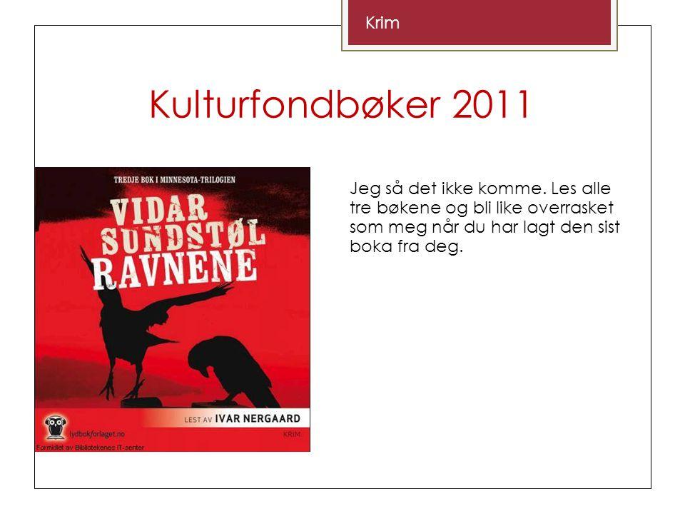 Kulturfondbøker 2011 Krim Jeg så det ikke komme.