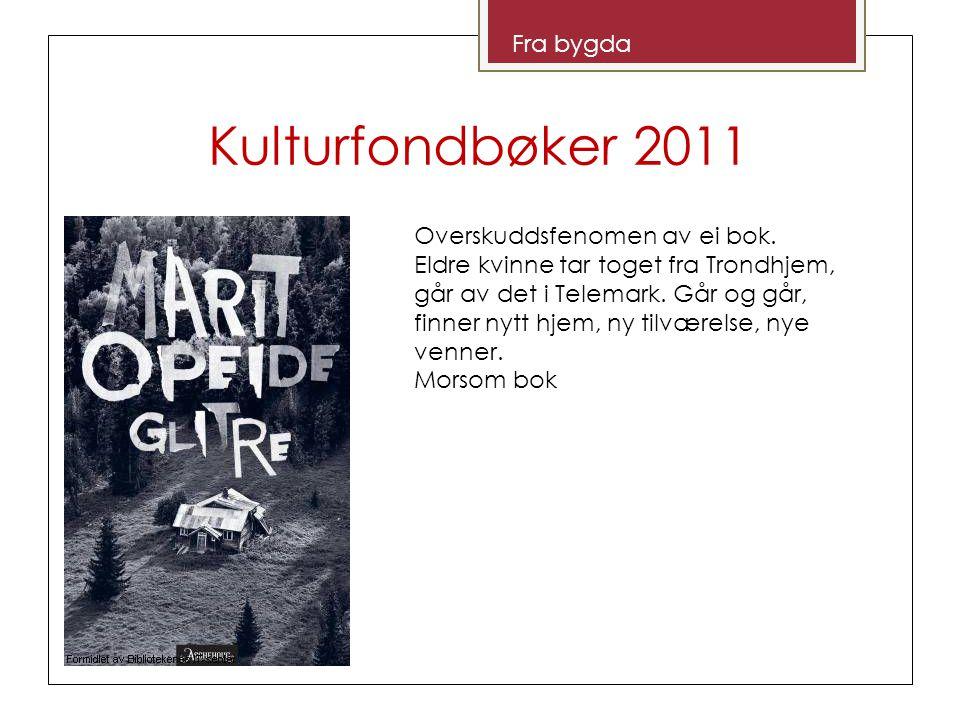 Kulturfondbøker 2011 Åpen klasse Noe er råttent i Bærum.