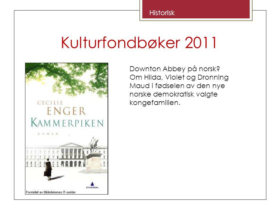 Kulturfondbøker 2011 Dramatisk fortelling fra 1775.