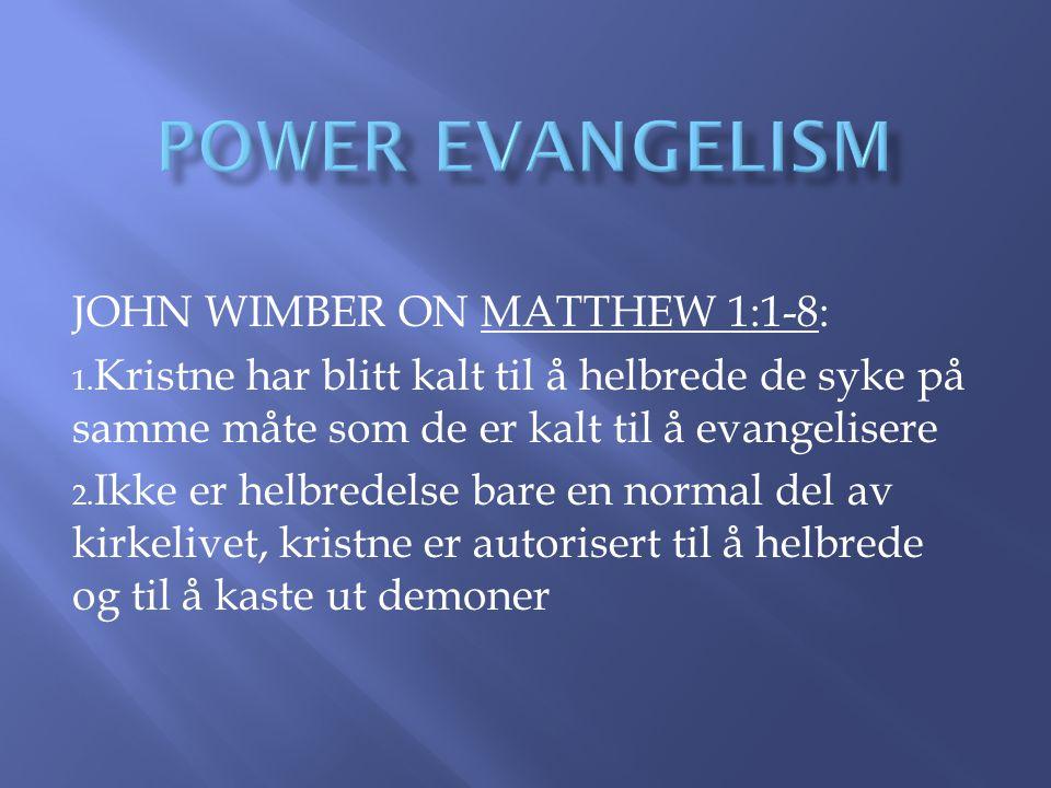 JOHN WIMBER ON MATTHEW 1:1-8: 1.