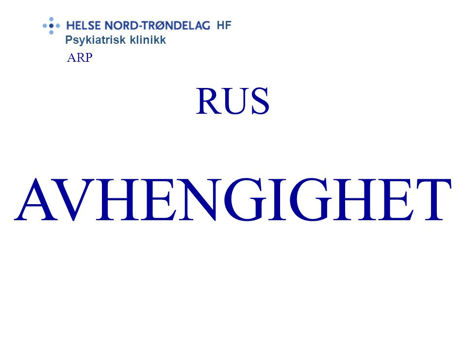HF Psykiatrisk klinikk ARP RUS