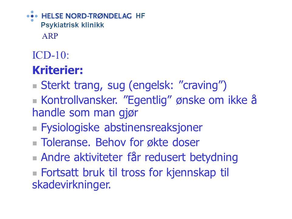"""HF Psykiatrisk klinikk ARP """"Ordet alkoholisme ble … lansert … i 1849 av den svenske legen Magnus Huss"""" (H.O.Fekjær: Hvor mange alkoholikere har vi. No"""