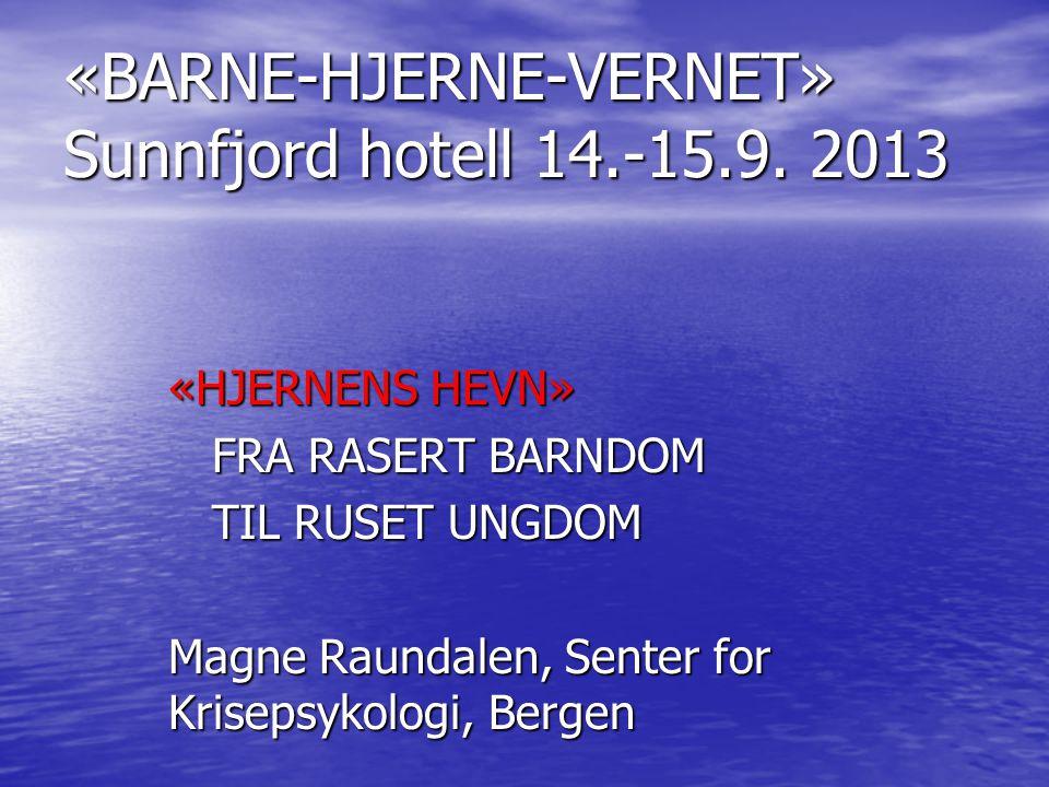 «BARNE-HJERNE-VERNET» Sunnfjord hotell 14.-15.9.