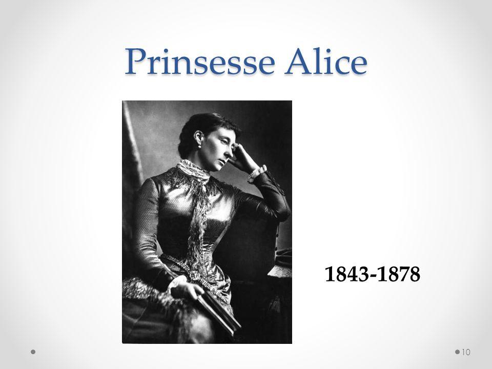 Prinsesse Alice 10 1843-1878
