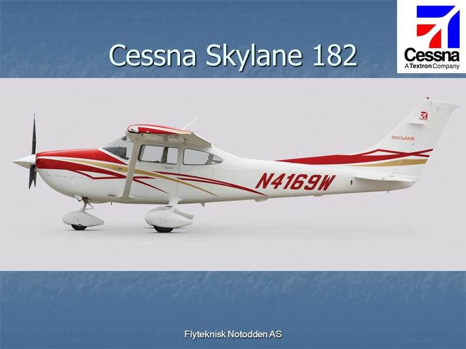Flyteknisk Notodden AS Cessna Skylane 182
