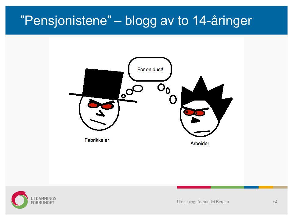 """""""Pensjonistene"""" – blogg av to 14-åringer Utdanningsforbundet Bergens4"""