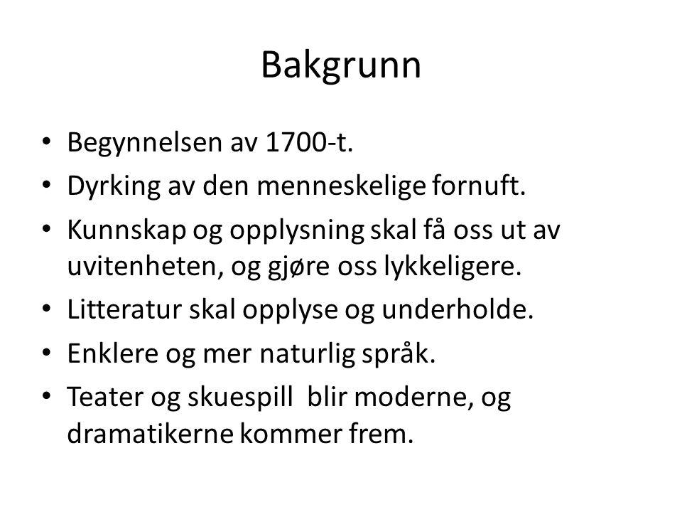 Ludvig Holberg • Født 1684 i Bergen.