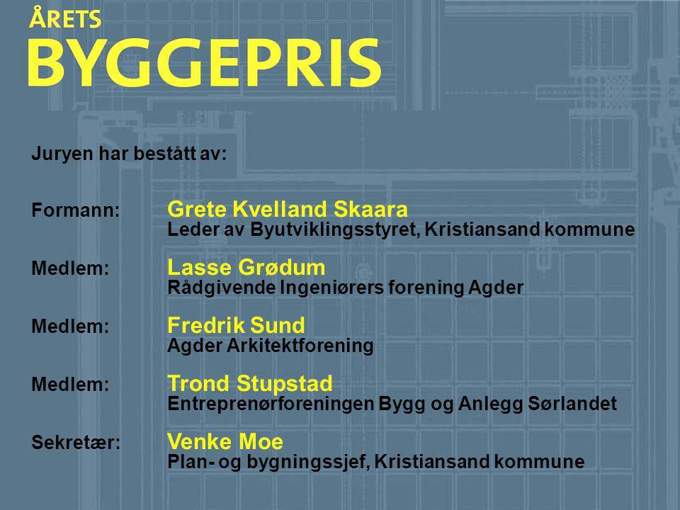 Juryen har bestått av: Formann: Grete Kvelland Skaara Leder av Byutviklingsstyret, Kristiansand kommune Medlem: Lasse Grødum Rådgivende Ingeniørers fo