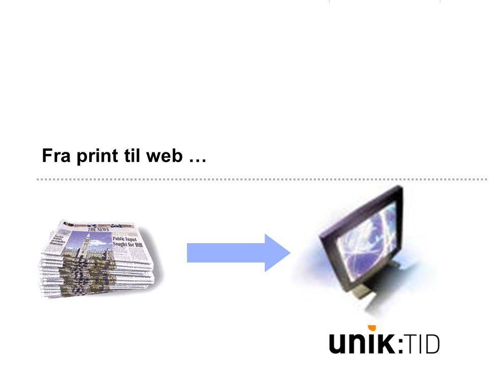 Viktig å huske på: •Å skrive for web er ikke det samme som å skrive for papir •Det er lett å lage print på web – det bare fungerer ikke.