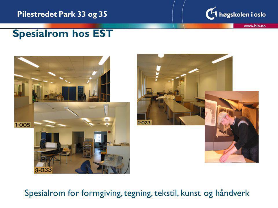 Pilestredet Park 33 og 35 Spesialrom hos EST Spesialrom for formgiving, tegning, tekstil, kunst og håndverk