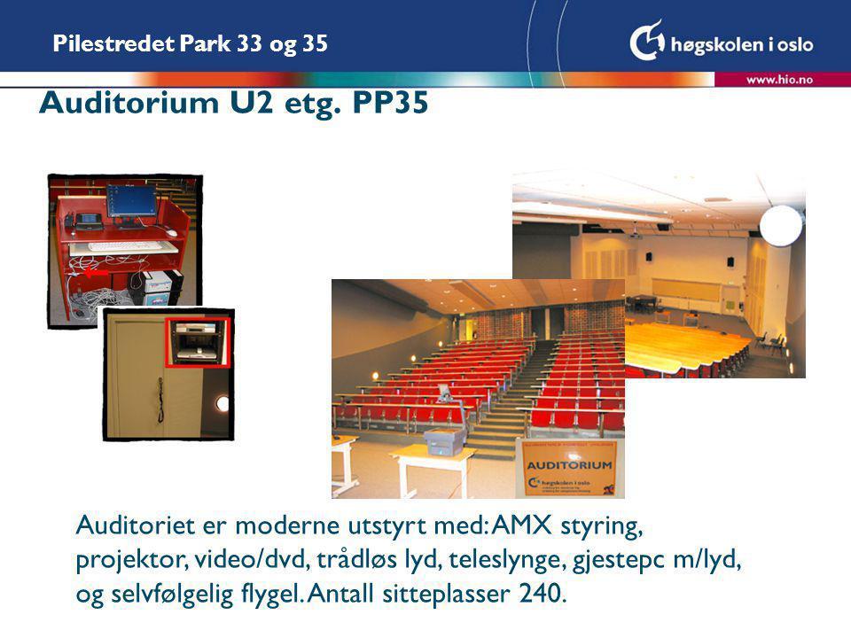 Pilestredet Park 33 og 35 Auditorium U2 etg. PP35 Auditoriet er moderne utstyrt med: AMX styring, projektor, video/dvd, trådløs lyd, teleslynge, gjest
