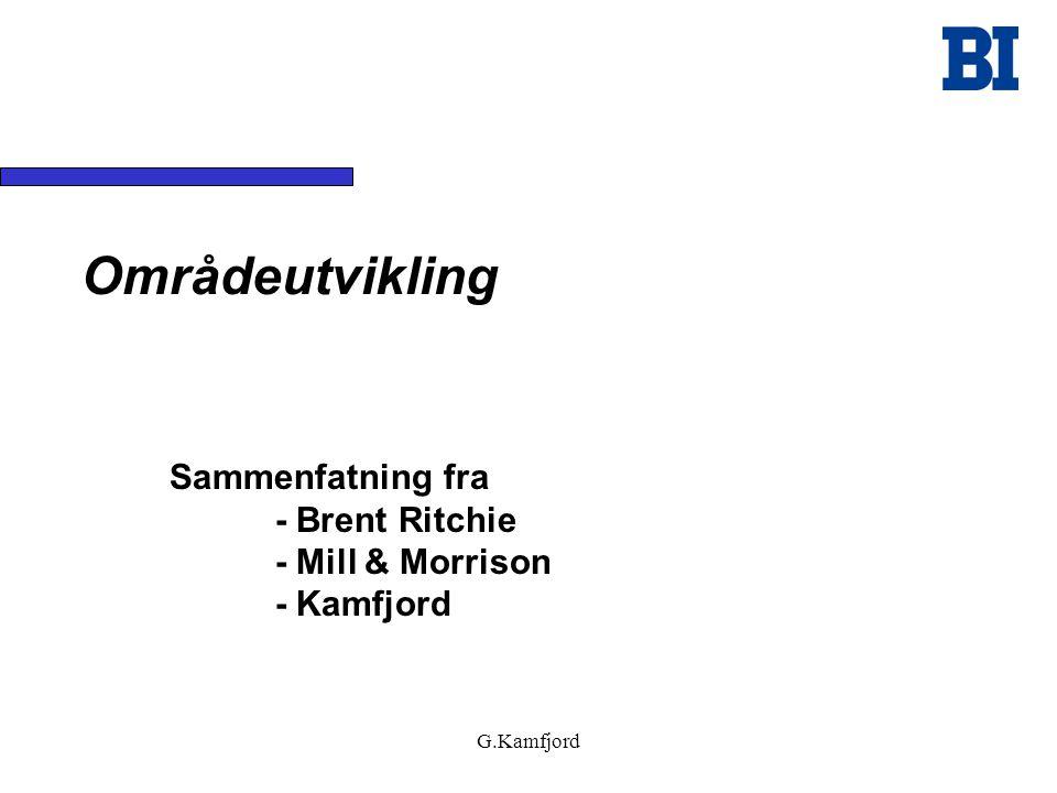 G.Kamfjord Områdeutvikling Sammenfatning fra - Brent Ritchie - Mill & Morrison - Kamfjord
