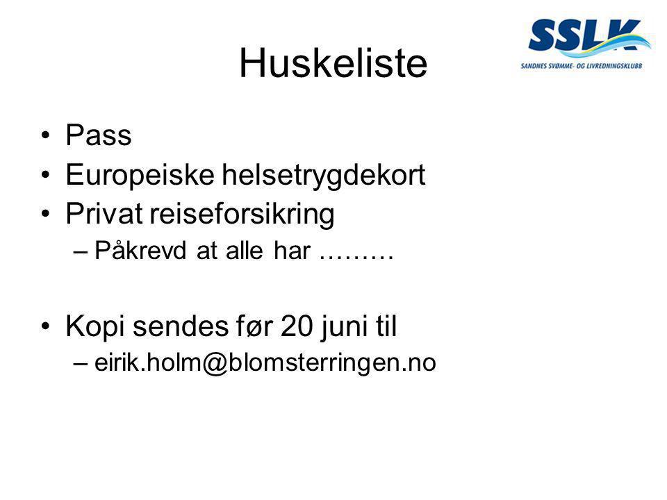 Huskeliste •Pass •Europeiske helsetrygdekort •Privat reiseforsikring –Påkrevd at alle har ……… •Kopi sendes før 20 juni til –eirik.holm@blomsterringen.no