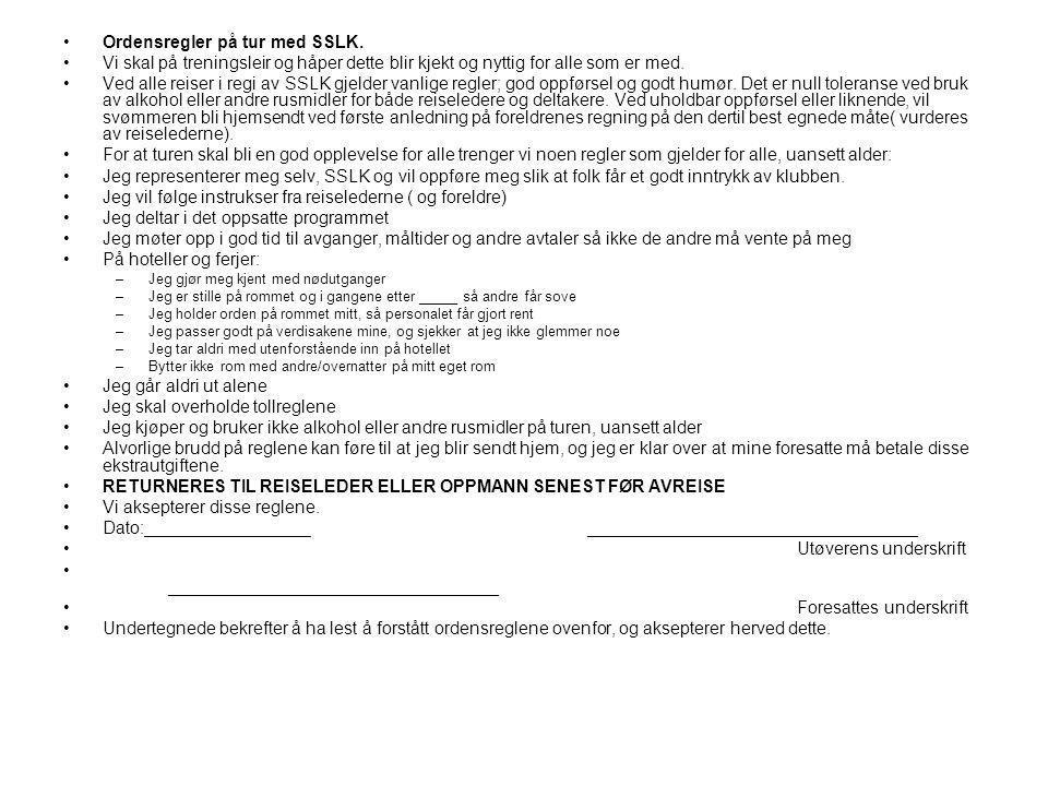•Ordensregler på tur med SSLK.