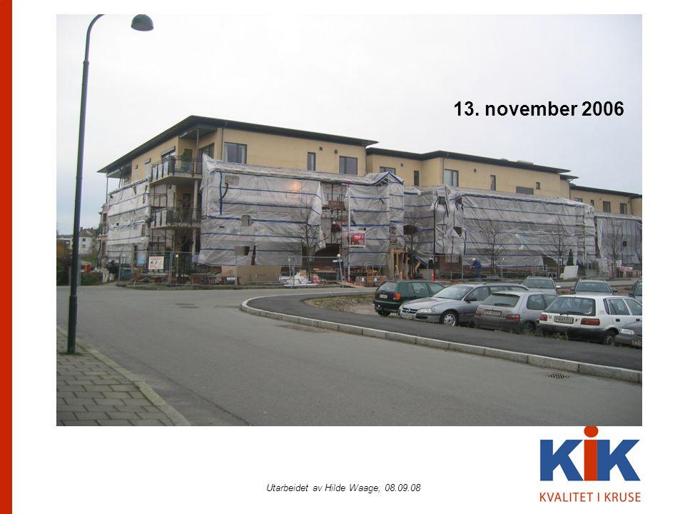 Utarbeidet av Hilde Waage, 08.09.08 13. november 2006