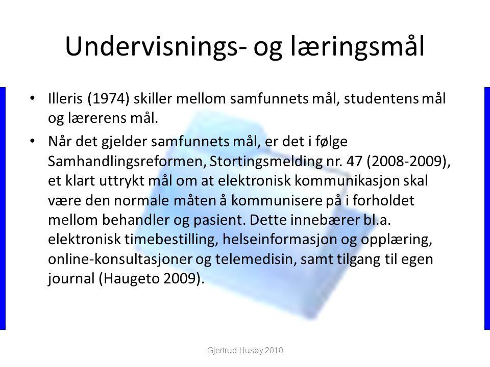 Undervisnings- og læringsmål • Illeris (1974) skiller mellom samfunnets mål, studentens mål og lærerens mål. • Når det gjelder samfunnets mål, er det