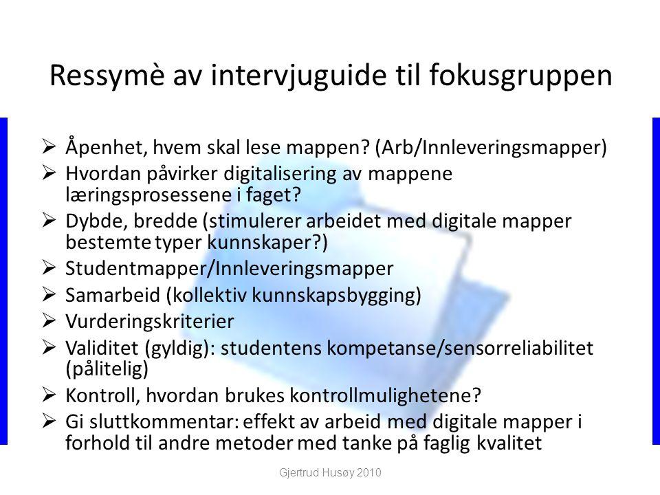 Ressymè av intervjuguide til fokusgruppen  Åpenhet, hvem skal lese mappen.